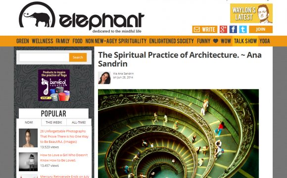 It's official! The Spiritual Practice of Architecture gets published on Elephant Journal